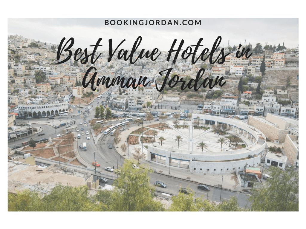 Best Value Hotels in Amman Jordan